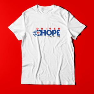 DRIVEN BY HOPE T-SHIRT