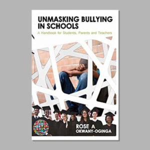 UNMASKING BULLYING IN SCHOOLS